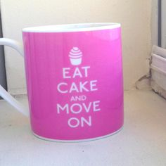 Eat Cake.  Lots of it.  But it has to be bought from ME.  ;o)