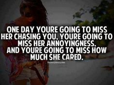Complicated Relationship quote Feelings, Relationship Quotes for Her One Day You& Going to Miss Her Chasing Complicated Miss Me Quotes, New Quotes, Happy Quotes, True Quotes, Quotes To Live By, Funny Quotes, Inspirational Quotes, Qoutes, Motivational
