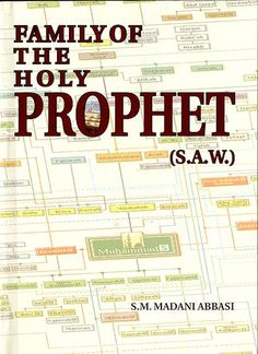 Family Of The Holy Prophet (SAWS) By S. M. Madani Abbasi Paperback 223 Pages Publisher : Adam Publishers, India