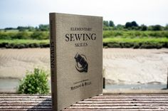 Elementary Sewing Skiils book from Merchant and Mills is bag companion packed full of useful techniques for mending and darning, sewing techniques, tailoring techniques and doing basic alterations. Merchant And Mills, Tailoring Techniques, Sewing Techniques, Book Journal, Journals, Dressmaking, Sewing Tutorials, This Book, Stationery