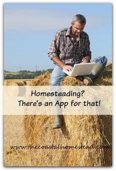 Apps for all of your homesteading, farming and gardening needs
