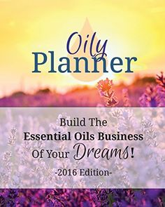Oily Planner 2016 Edition: The Workbook + Planner To Help You Build The Essential Oil Business Of Your Dreams by Natalie Marie Collins http://www.amazon.com/dp/0692535594/ref=cm_sw_r_pi_dp_G6Unwb1G0C8PN