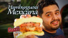 Hamburguesa Mexicana - Guzii Style
