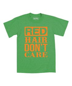Look at this Festuvius Kelly Green 'Red Hair Don't Care' Tee - Toddler & Kids on #zulily today!