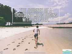THE JOURNEY OF A THOUSAND MILES BEGINS WITH ONE STEP.  #inspiringquotes #love #todayquotes #quotestoday #freequotes