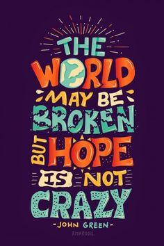 Hope Is Not Crazy Broken World iPhone 6 Plus HD Wallpaper