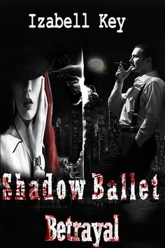 Shadow Ballet- Betrayal is FREE today!! Just leave a comment with your e-mail address, and you will have a free link. #Writers and #readers,  I need your support, retweets, and your review:) Thanks in advance!