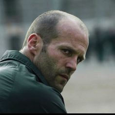 Jason Statham - that look & just keep talking, that accent...