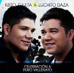 Kbto Zuleta y Luchito Daza – Celebración a puro vallenato – http://vallenateando.net/2012/08/28/kbto-zuleta-y-luchito-daza-celebracion-a-puro-vallenato-noticias-vallenato/ - #Noticias #Vallenato !