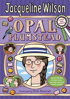 Jacqueline Wilson books are the best!!! Opal Plumsted is fiercely intelligent a proud scholarship girl, with plans to go to university.Yet her dreams are shattered when her father is sent to prison, and 14 year old Opal must abandon school and start work and the Fairy Glen sweet factory.