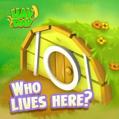 Hay day a rabbit ofcourse but never goes in