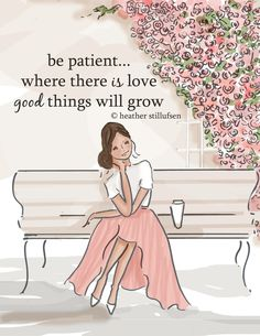 I like the simplicity of this picture.  We live in such a fast pace world patience doesn't come easy to most of us.  Patience to me is being gentle and not demanding.  Love is trusting and being thankful.