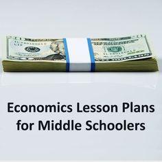 economics lesson plans | Collection of Economics Lesson Plans for ... | Lesson Plans, Resources