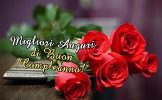 Auguri Birthday Cards, Happy Birthday, New Years Eve Party, Happy Day, Thankful, Rose, Flowers, Adele, Disney