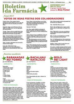 Este mês o nosso boletim é dedicado ao Natal! Experimente as 3 receitas natalícias saudáveis sugeridas pela nossa equipa e confira ainda as nossas sugestões para presentes de Natal e as campanhas exclusivas! Boas festas! Farmácia Rosa #boletim #dezembro #campanhas #receitas