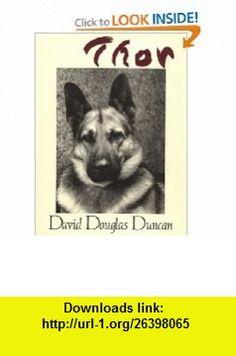 Thor (9781558212374) David Douglas Duncan , ISBN-10: 155821237X  , ISBN-13: 978-1558212374 ,  , tutorials , pdf , ebook , torrent , downloads , rapidshare , filesonic , hotfile , megaupload , fileserve