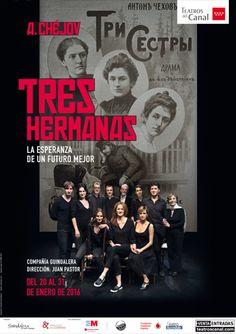 Tres hermanas. Chejov. Teatros del Canal 28/01/2016