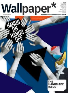 'Hands On, Hands Off'-Wallpaper Magazine(One-off cover) by Lowri Wyn Williams, via Behance New York Times Magazine, Wallpaper Magazine, Magazine Covers, Behance, Branding, Hands, Graphic Design, Google, Poster