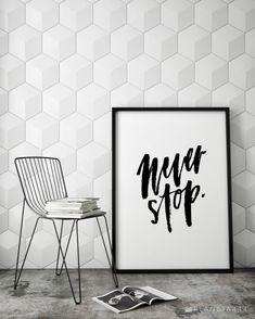 Never Stop Gym Handlettered Inspirational Motivational Inspo Fitspo Minimal Black White Quote Poster Prints Printable Wall Home Decor Art