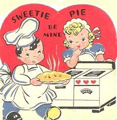 Sweetie Pie be mine • Vintage cooking couple Valentine card