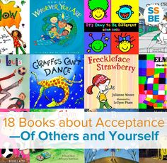 We're all different, from appearance to abilities to our backgrounds. Kids especially need to learn to accept and embrace our differences. These 18 children's books about acceptance show your kids how to accept and embrace our differences.
