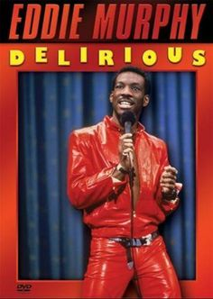 """Eddie Murphy Delirious: """"Eddie Murphy's raunchy, raucous stand-up comedy routine is captured for posterity on this tape. Not for folks who dislike foul language.""""   :D"""