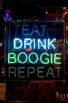 Eat Photograph - Eat Drink Boogie Repeat Beale Street Memphis Tennessee by Wayne Higgs
