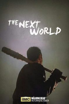 The Walking Dead, Season 7, New World. New Rules.