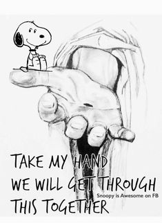 Snoopy & God - take my hand. Charlie Brown Quotes, Charlie Brown And Snoopy, Peanuts Cartoon, Peanuts Gang, Take My Hand Quotes, Peanuts Quotes, Snoopy Quotes Love, Snoopy Pictures, Snoopy Images