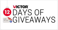 Victor is giving away a surprise $25 gift card every day during the Victor #12DaysOfGiveaways!  Ends 12/24