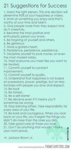 Brilliant points for success!! Love these. I don't have #1 (Mr. Right can come along any day now!)...yet, I aspire for the others! I think I am definitely heading in the right direction.