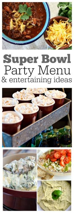 Complete Super Bowl Party Menu and entertaining ideas for Game Day!