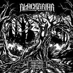 Blackbriar – Fractured Fairytales [EP] (2017)