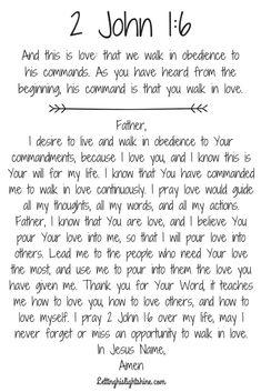 2 John 1:6 – Letting His Light Shine Prayer Times, Prayer Scriptures, Bible Prayers, Faith Prayer, God Prayer, Prayer Quotes, Bible Verses Quotes, Faith Quotes, Everyday Prayers