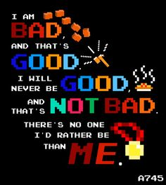 This quote is my favorite part of Wreck-It Ralph.