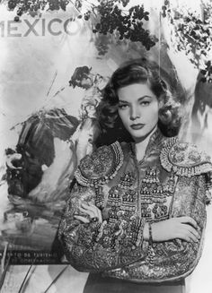 Lauren Bacall in a matador jacket. That is all.