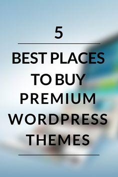 Where to Buy Premium WordPress Themes. Here are 5 Places You can Buy Premium WordPress Themes.