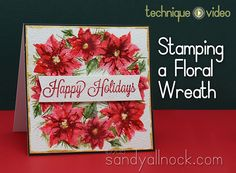 VIDEO Stamping a Floral Wreath – My Monthly Hero kit Oct 2015 with Sandy Allnock