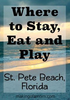 If you are heading to St. Pete Beach, FL checking out my recommendations on where to stay, eat and play! #SSLBloggerRoadTrip