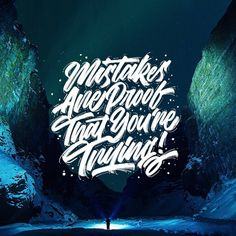 """Inspiring... - Aditya Citratama (@additif) on Instagram: """"""""Mistakes are proof that you're trying"""" - Unknown . Mistakes is the process of learning, don't be…"""""""