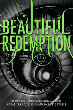 Beautiful Redemption by Kami Garcia Caster Chronicles #4 Can't wait for release!