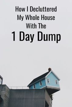 The 1-Day Trick To Kick Clutter Quick. This is honestly the best advice I've seen for declutter. #declutter #clutter #organize #home #decluttering