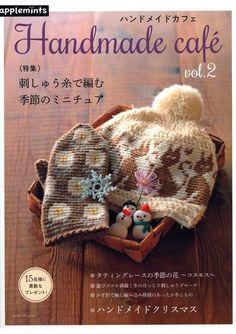 Handmade Cafe Seasonal miniature knitting with embroidery thread Japanese Craft Book handmade miniat Knitting Books, Crochet Books, Free Knitting, Knitting Magazine, Crochet Magazine, Japanese Crochet, Christmas Accessories, Easter Crochet, Freeform Crochet