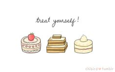 chibird:    We all deserve to enjoy fancy little cakes~ c: