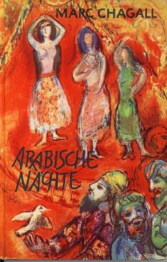 Arabian Nights - Marc Chagall