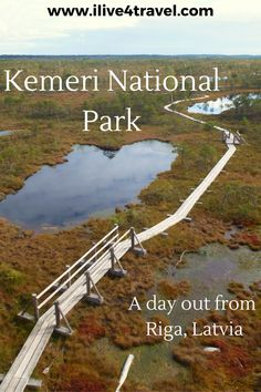 Kemeri National Park A day out from Riga Latvia