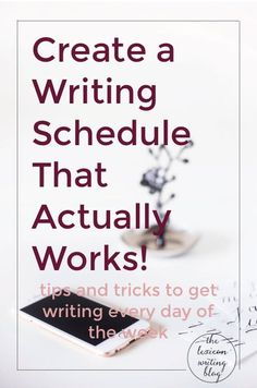 Create A Writing Schedule That Actually Works   Get writing everyday with tricks for finding a writing schedule that actually works. Click through to get the action steps to writing everyday!