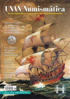 Se publicó el No. 16 de la Revista UNAN Numismática, correspondiente al bimestre Enero-Febrero de 2017. Puede descargarse en nuestra Biblioteca Digital: http://www.monedasuruguay.com/bib/bib/unan/unan016.pdf