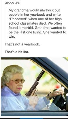 Smart lady, that Grandma!