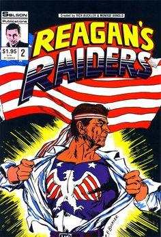 'Reagan's Raiders': INSANE '80s ultra-patriot superhero comics   Dangerous Minds